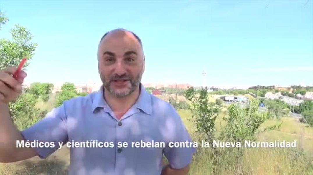 Médicos y científicos se rebelan contra la Nueva Normalidad