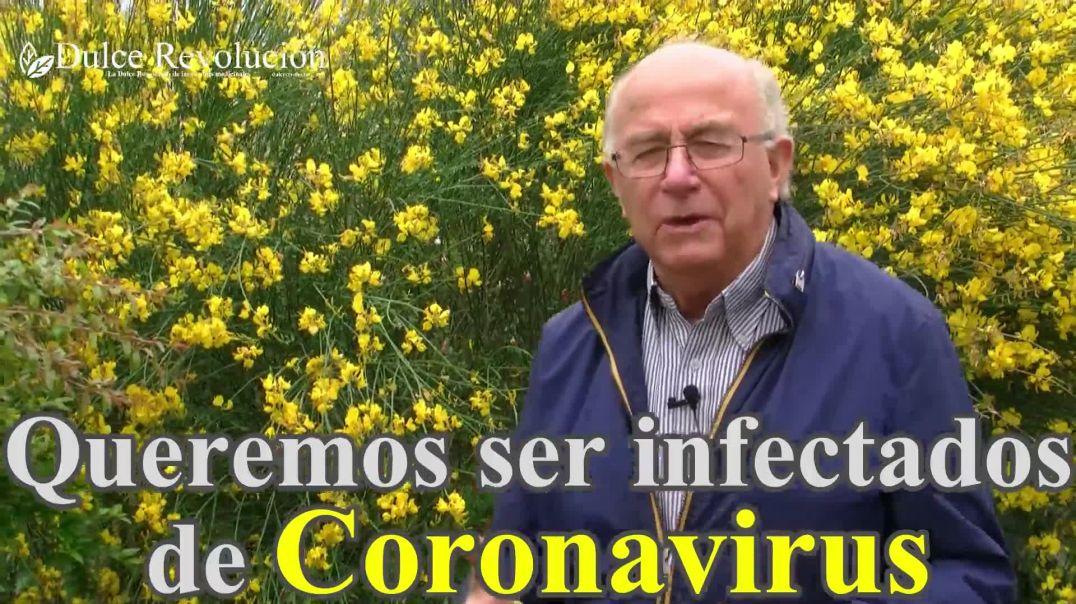 Queremos ser infectados de coronavirus para demostrar curación con MMS o plantas.