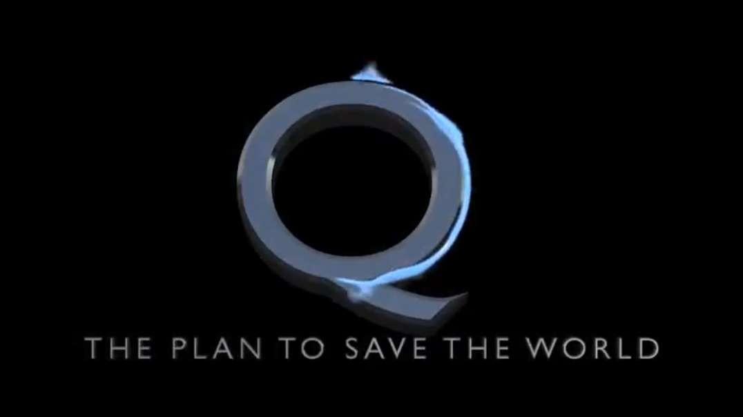 Q - El Plan para SALVAR AL MUNDO.