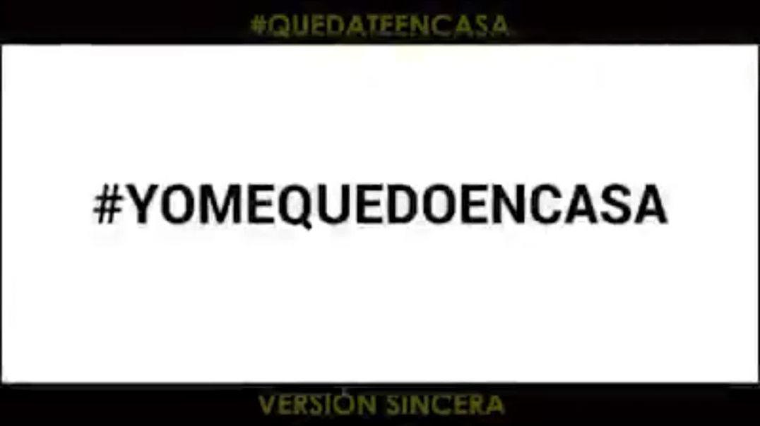 #Quedateencasa (Version sincera)