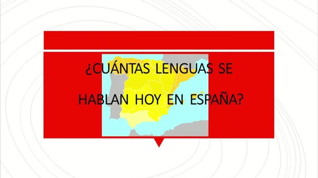 ¿Cuántas lenguas se hablan en España?  (Parte 4 y última: situación actual)