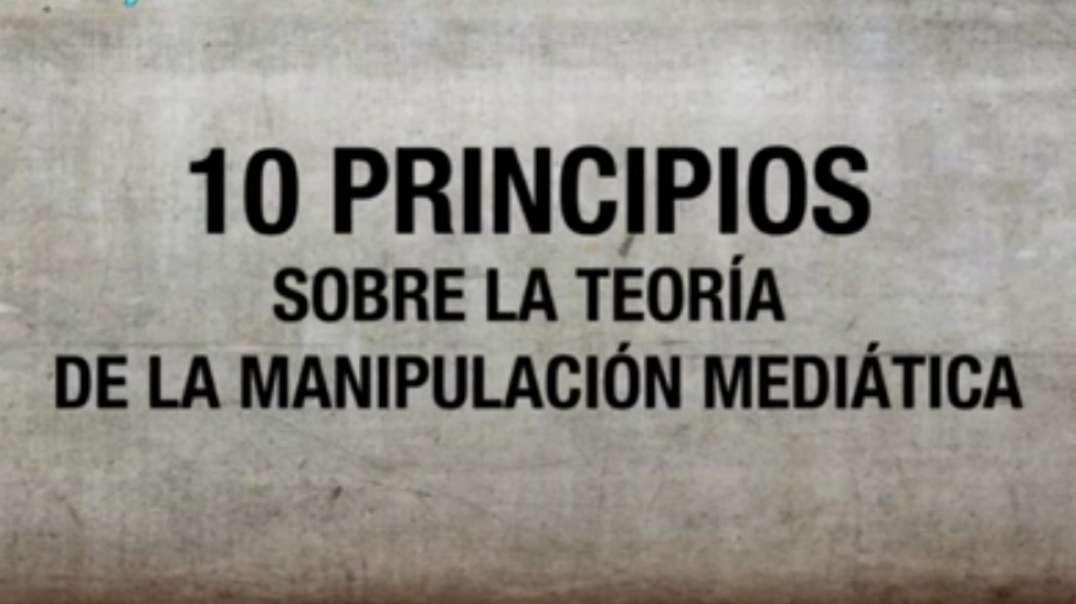10 principios sobre la teoría de la manipulación mediática.
