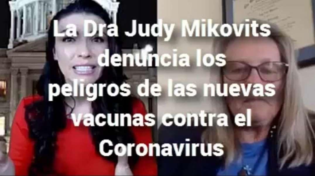Dra. Judy Mikovits: Peligros de las vacunas contra COVID 19