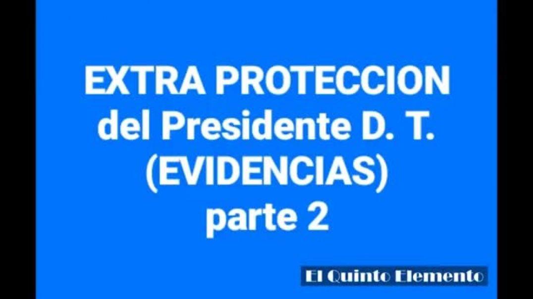 EXTRA PROTECCION del Presidente D