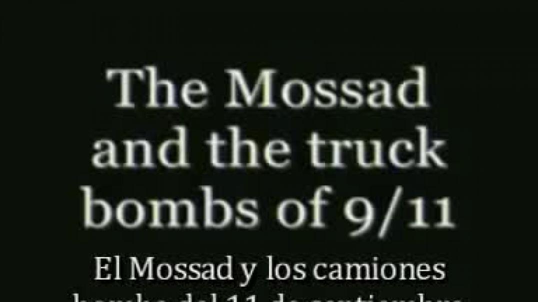 El MOSSAD y el camión del 911. Video Censurado.