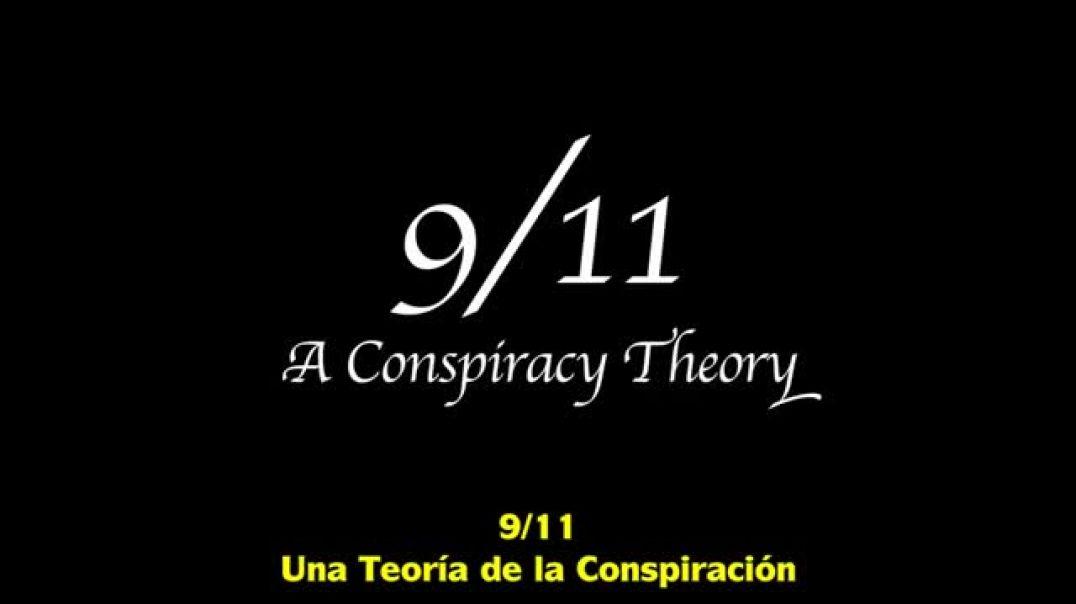 911 Una Teoría de la Conspiración en 5 Minutos