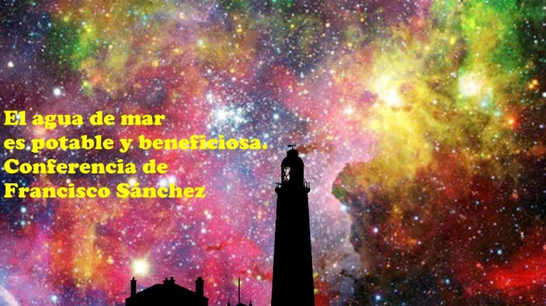 El agua de mar es potable y saludable. Francisco Sánchez
