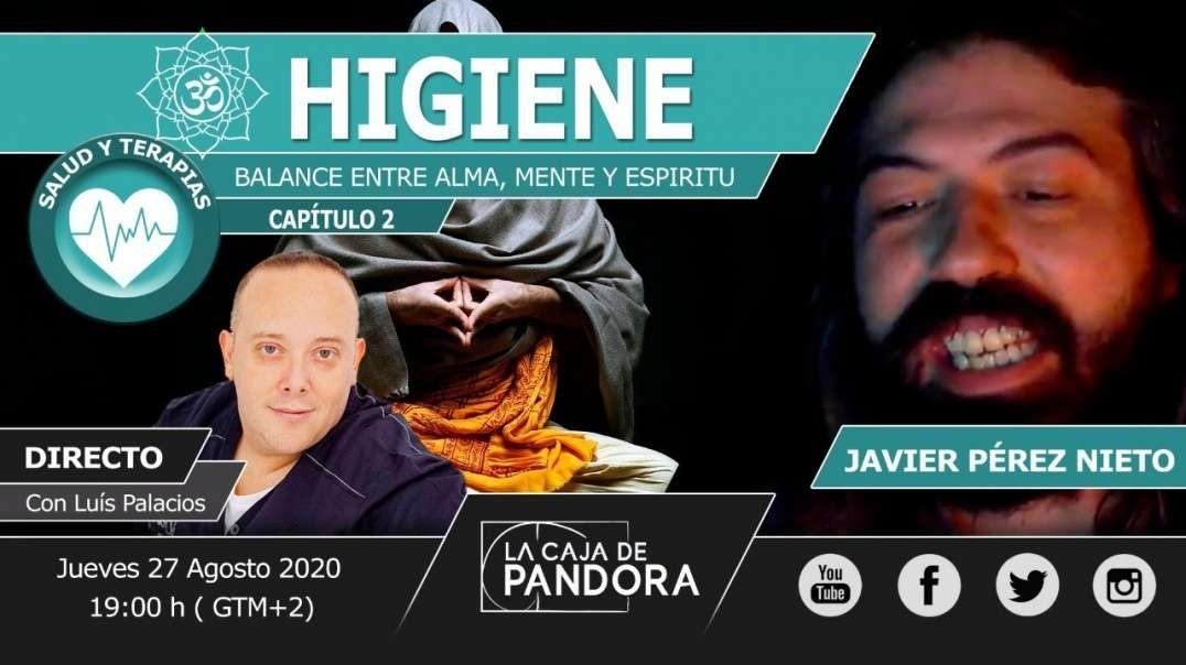 HIGIENE – BALANCE ENTRE ALMA, MENTE Y ESPIRITU con Javier Pérez Nieto