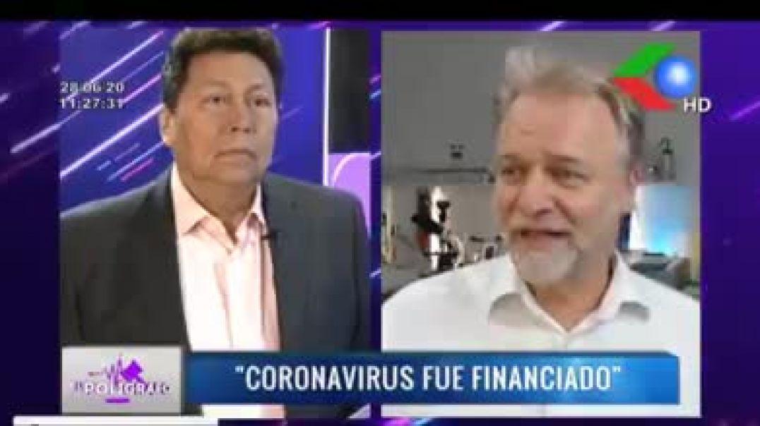 Coronavirus fue Financiado