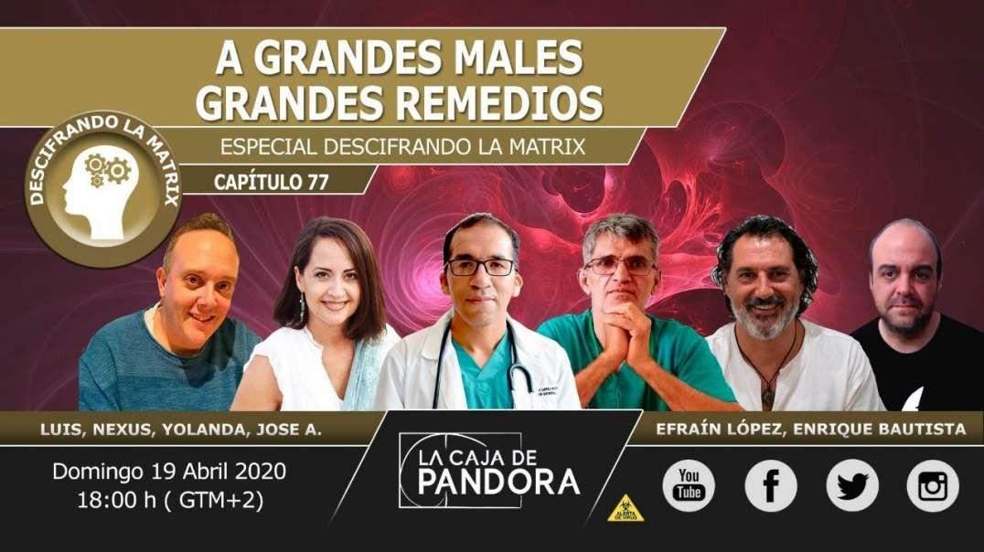 A GRANDES MALES, GRANDES REMEDIOS con Doc