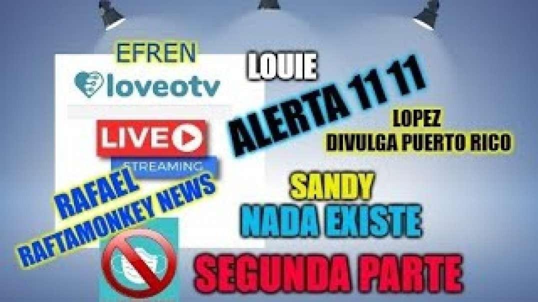 En Directo Julio 21 2020  LOUIE, SANDY ,EFREN