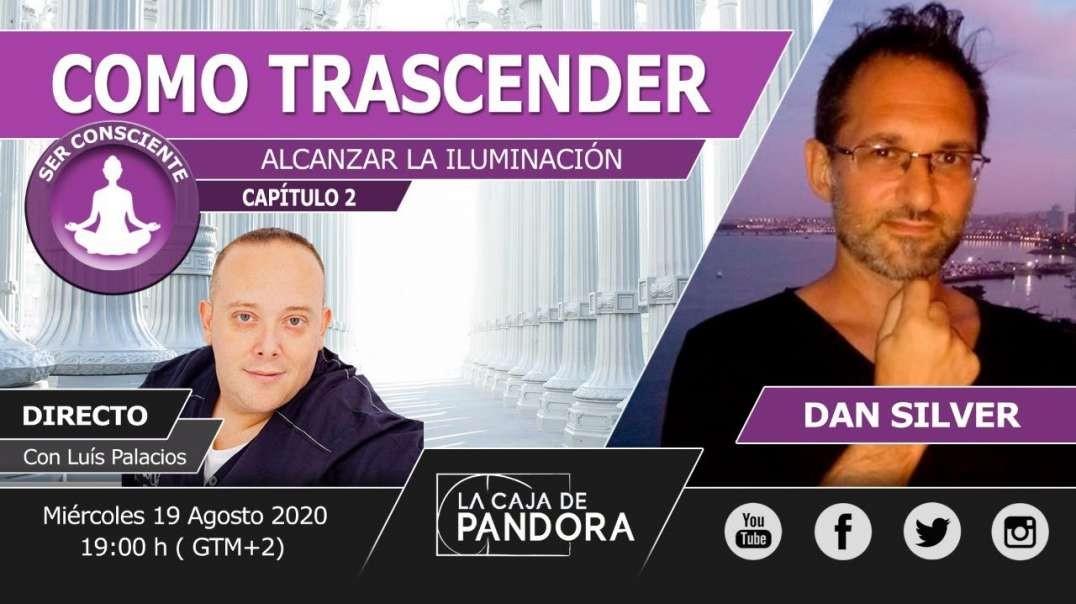 COMO TRASCENDER Y ALCANZAR LA ILUMINACIÓN con Dan Silver (720p_30fps_H264-128kbit_AAC)