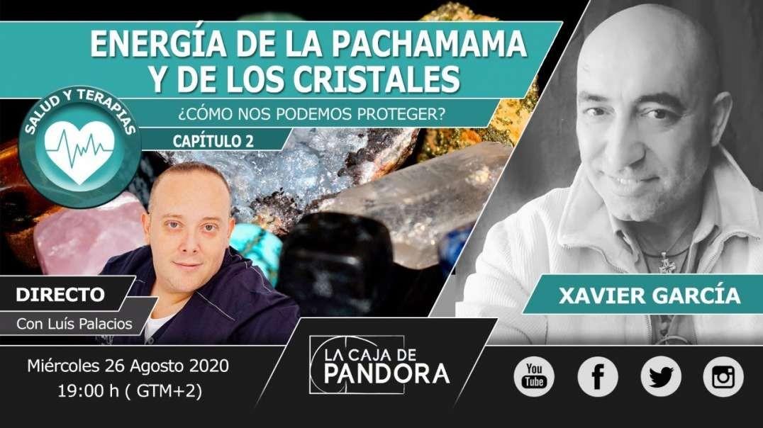 ENERGÍA DE LA PACHAMAMA Y DE LOS CRISTALES con Xavier García