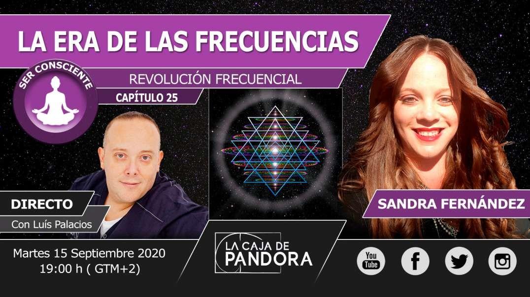 LA ERA DE LAS FRECUENCIAS con Sandra Fernández