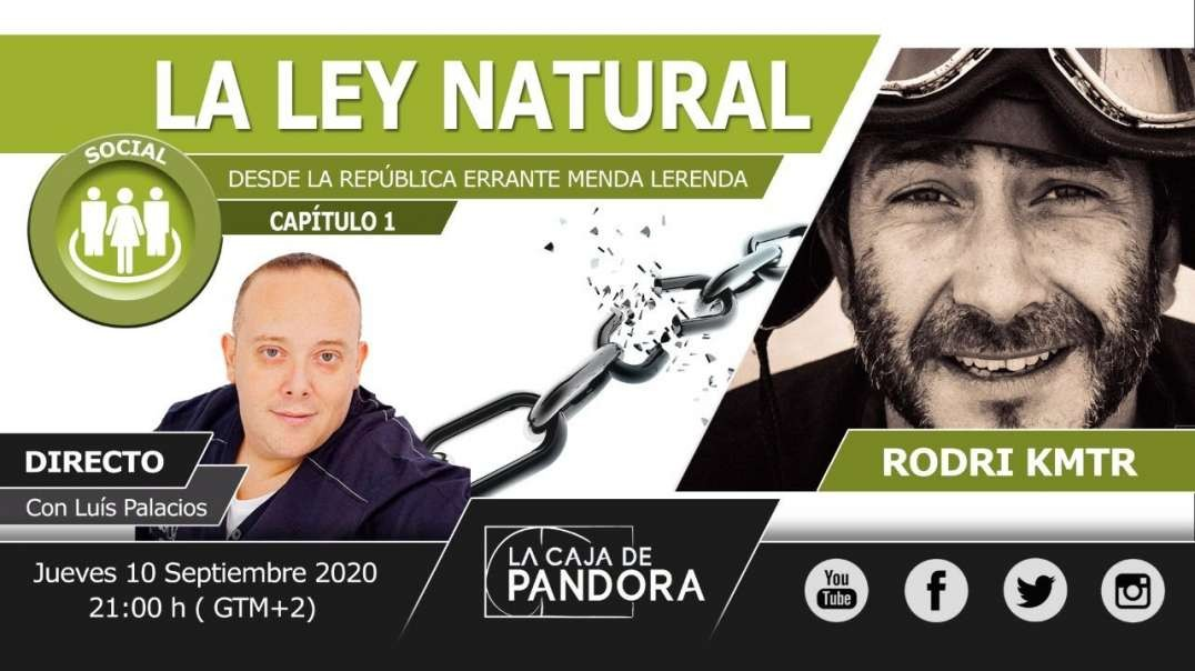 LA LEY NATURAL DESDE LA REPUBLICA ERRANTE MENDA LERENDA con Rodri Kmtr