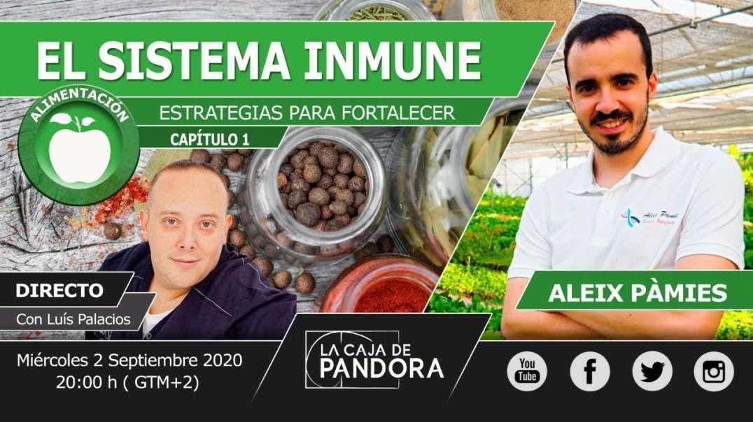 ESTRATEGIAS PARA FORTALECER EL SISTEMA INMUNE con Aleix Pamies