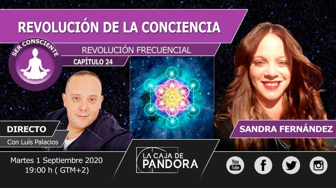 REVOLUCIÓN DE LA CONCIENCIA con Sandra Fernández