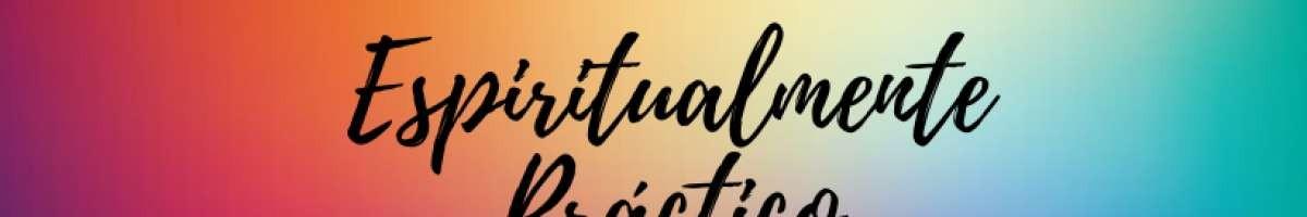 EspiritualmentePractico