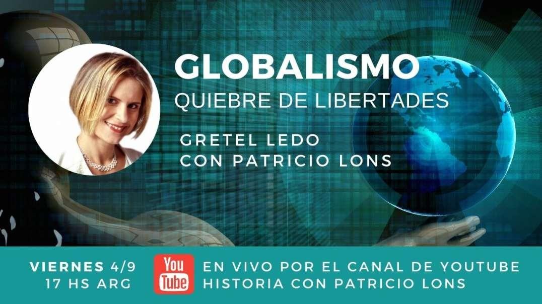 Si avanza el Globalismo, se quiebra nuestra Libertad