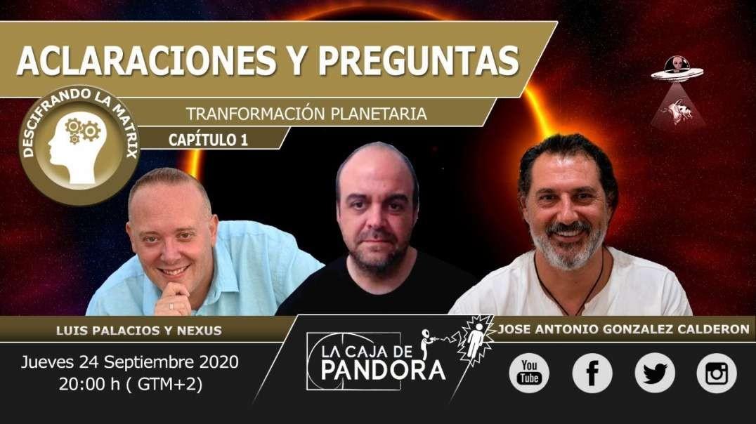 ACLARACIONES Y PREGUNTAS con NEXUS & José Antonio González Calderón (720p_30fps_H264-128