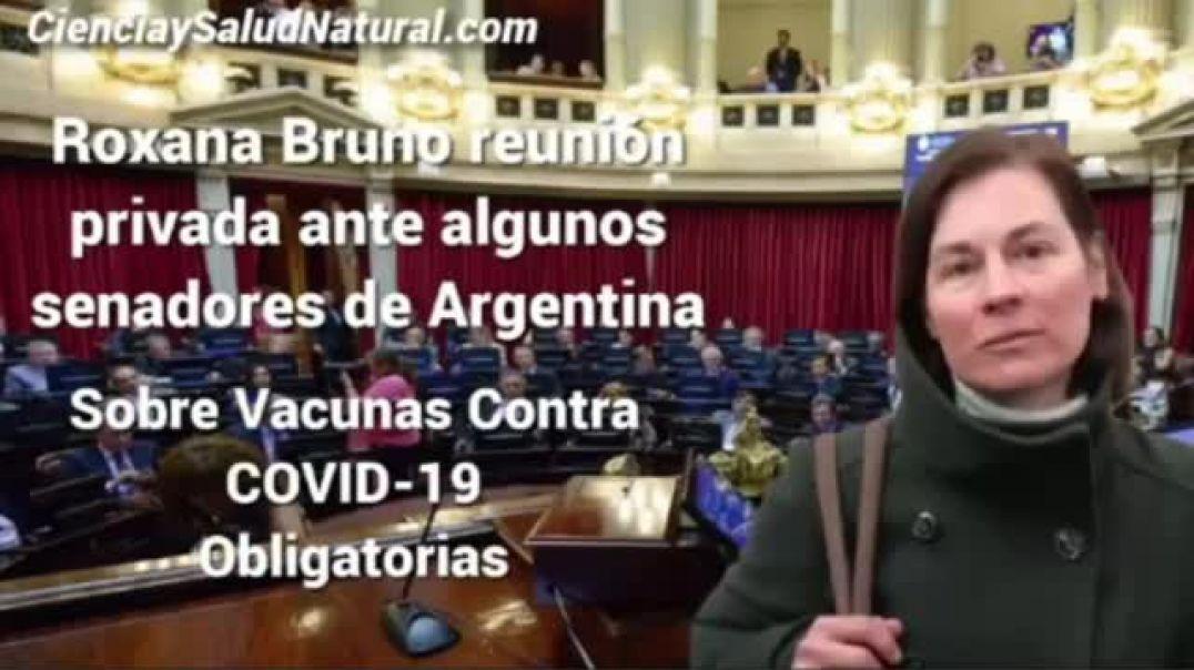 LA VACUNA GENÉTICA. DRA. ROXANA BRUNO ANTE SENADORES.