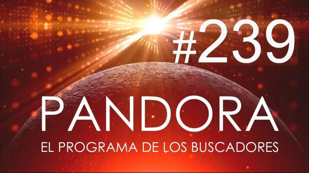 PANDORA #239_ NOS AVISAN, con Pablo Villarrubia - La Voz de la Vida - Sana Tu Karma Familiar (1080p_