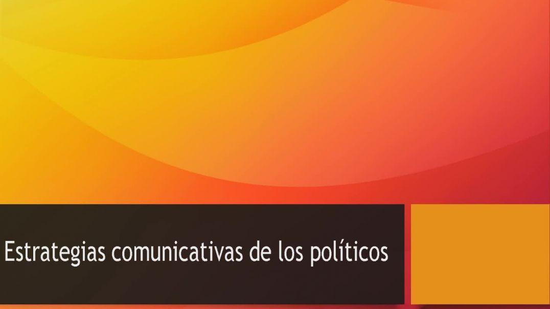 Estrategias de comunicación de los políticos (y de los medios de comunicación)