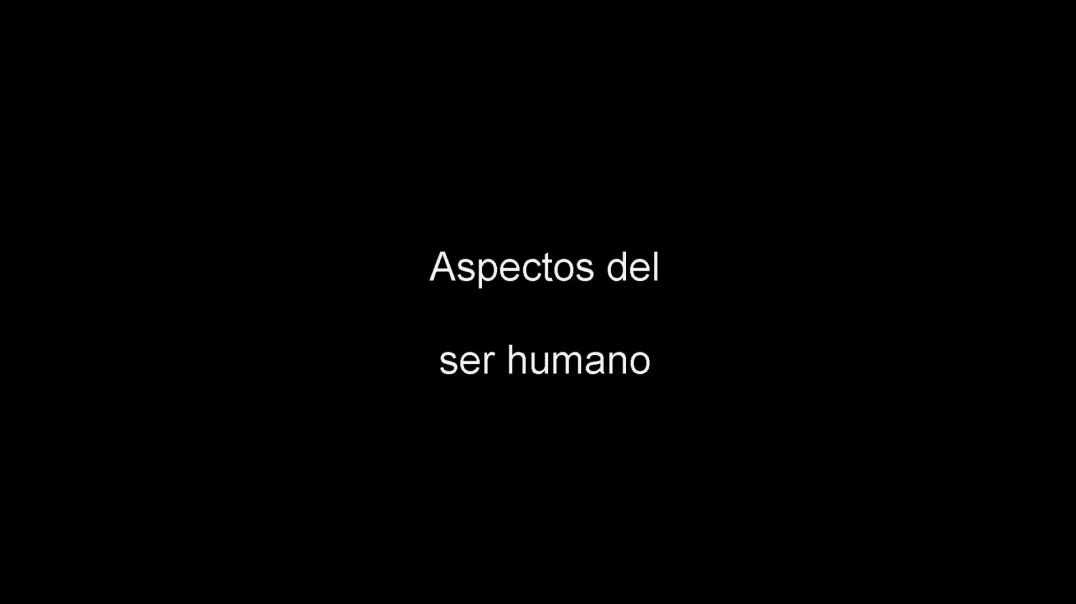 Aspectos del ser humano