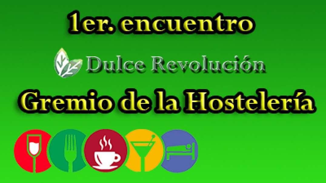 24,10,20 1er encuentro Dulce Revolución-Gremio Hosteleria