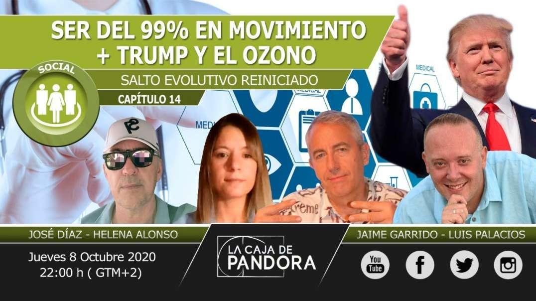 SER del 99% en Movimiento + Trump y el OZONO con Jaime Garrido, Helena Alonso, José Díaz, Luis