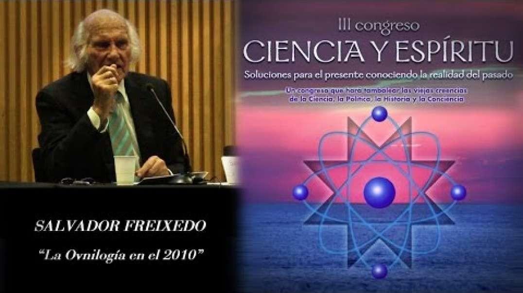 LA OVNIOLOGIA ACTUAL - UFOLOGÍA MODERNA con Salvador Freixedo. III Congreso de Ciencia y Espíritu