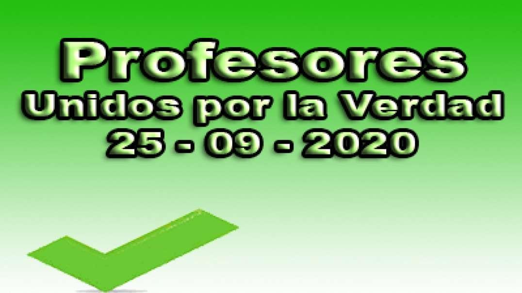 Profesores unidos por la verdad, 25-09-2020