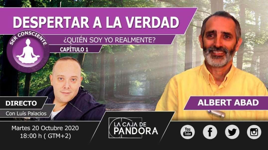 DESPERTAR A LA VERDAD con Albert Abad