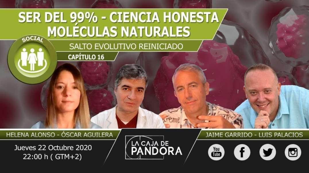 SER del 99% - Ciencia Honesta; Moléculas Naturales y subir Sistema Inmune con Óscar Aguilera, Jaime