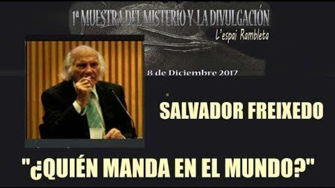 ¿QUIÉN MANDA EN EL MUNDO?  Conferencia de Salvador Freixedo - 1ª MUESTRA DE MISTERIO Y DIVULGACIÓN