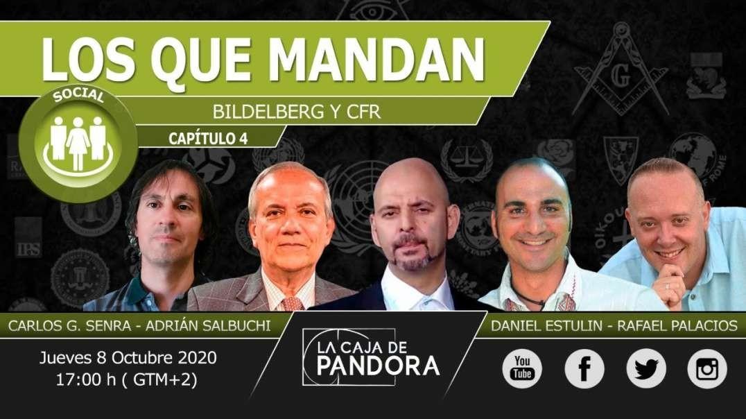 LOS QUE MANDAN_ Bildelberg y CFR con Daniel Estulin, Adrián Salbuchi, Rafapal, Carlos Senra, Luis (7