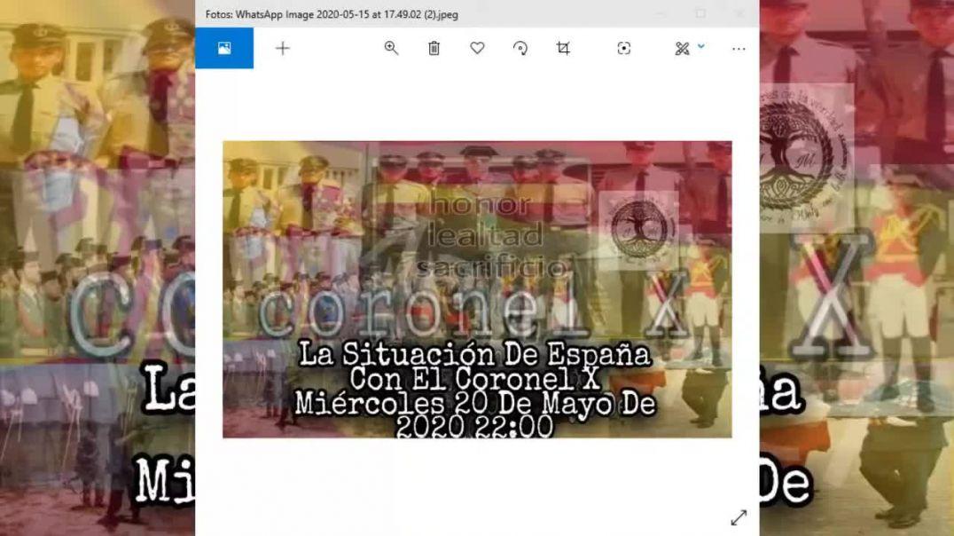 La Situación De España Con El Coronel X (Exclusiva)  EQUIPO #SPANON #QANON