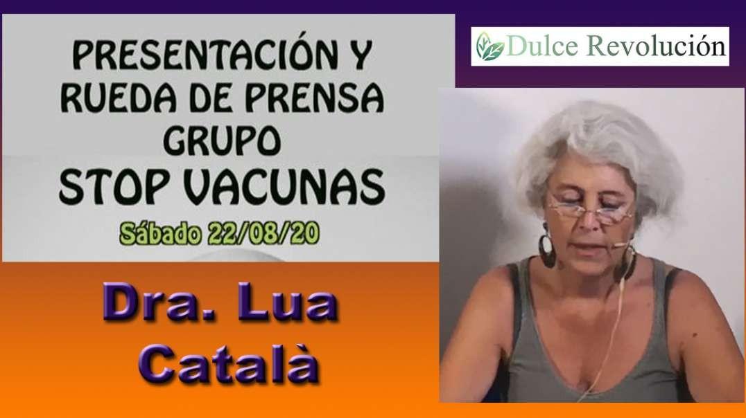 Stop Vacunas - Dra. Lua Català (04 de 07)