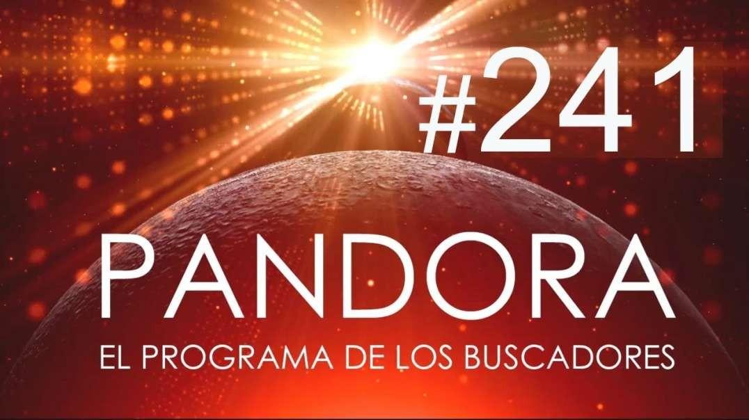 PANDORA #241: 5ª Dimensión - Tu Peor Enemigo - Abre Caminos - Cábala y Misión de Vida
