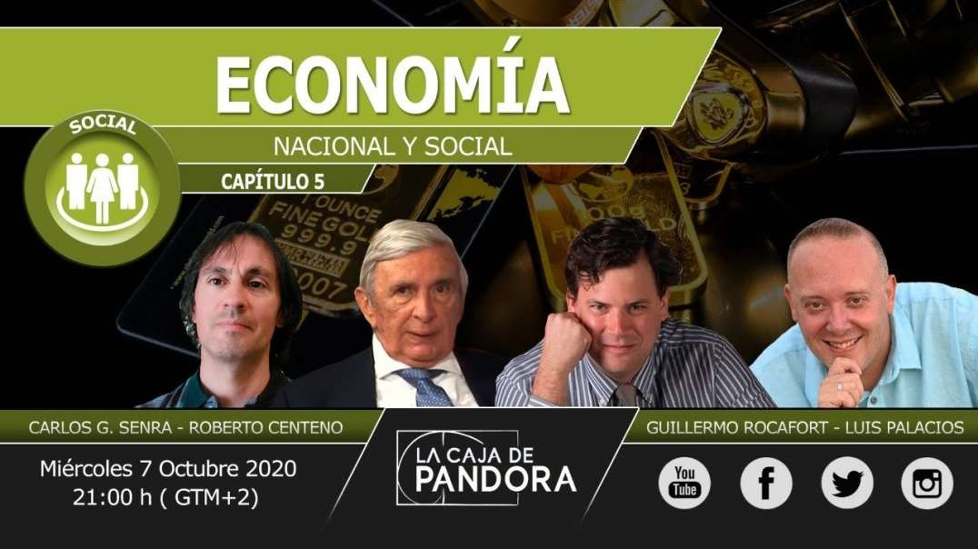 ECONOMÍA NACIONAL Y SOCIAL con Guillermo Rocafort, Roberto Centeno, Carlos Senra, Luis Palacios (720