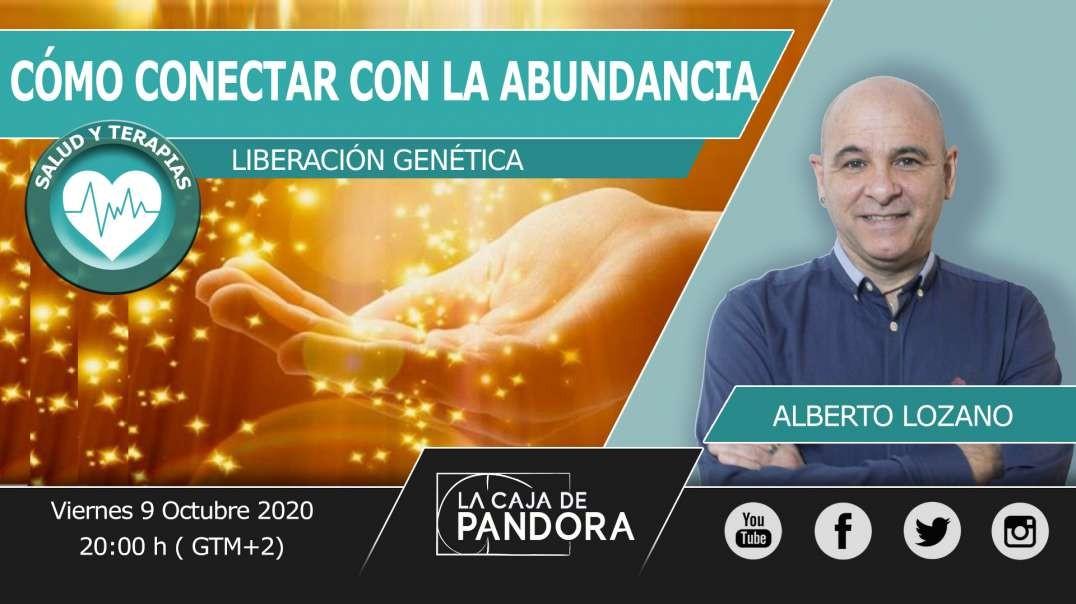 CÓMO CONECTAR CON LA ABUNDANCIA con Alberto Lozano