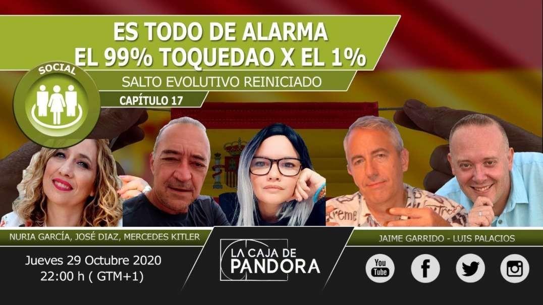 Es Todo de Alarma - El 99% toquedao x el 1% - Nuria García, José Diaz, Mercedes Kitler, Jaime