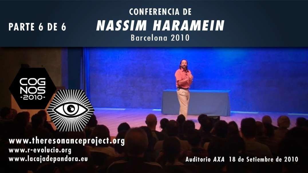Nassim Haramein - ( Parte 6 de 6 ) Conferencia completa en Barcelona 2010 - Ovnis en el Espacio