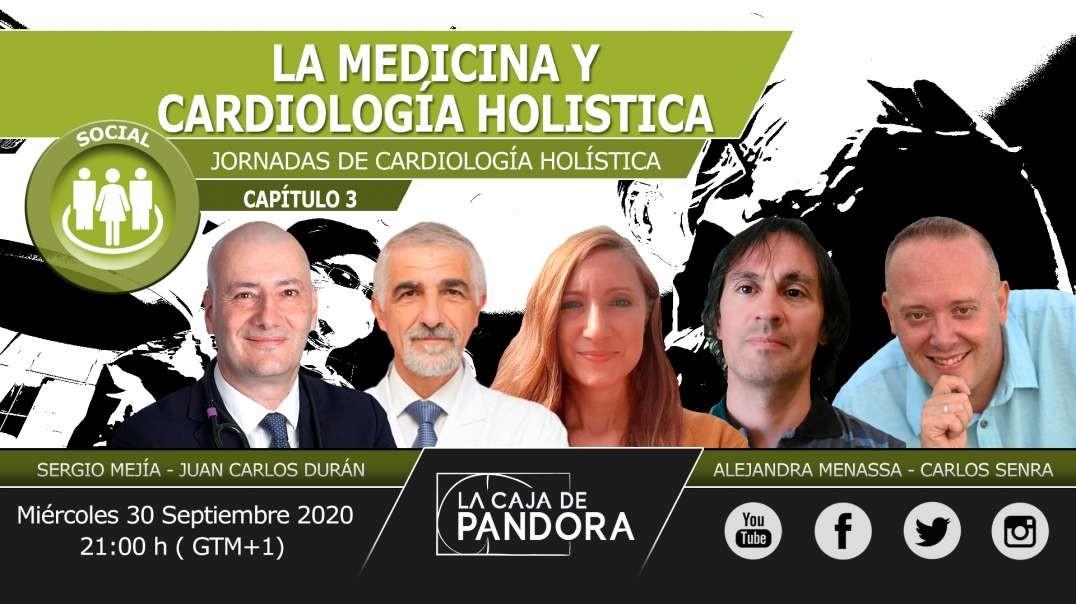 LA MEDICINA Y CARDIOLOGÍA HOLISTICA -  Sergio Mejía Viana, Juan Carlos Durán, Alejandra Menassa,