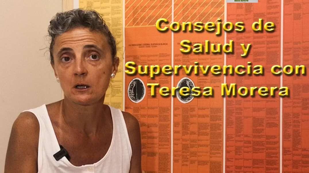 Consejos de Salud y Supervivencia con Teresa Morera