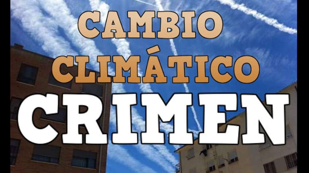 FALSO CAMBIO CLIMÁTICO, CRIMEN DE LESA HUMANIDAD