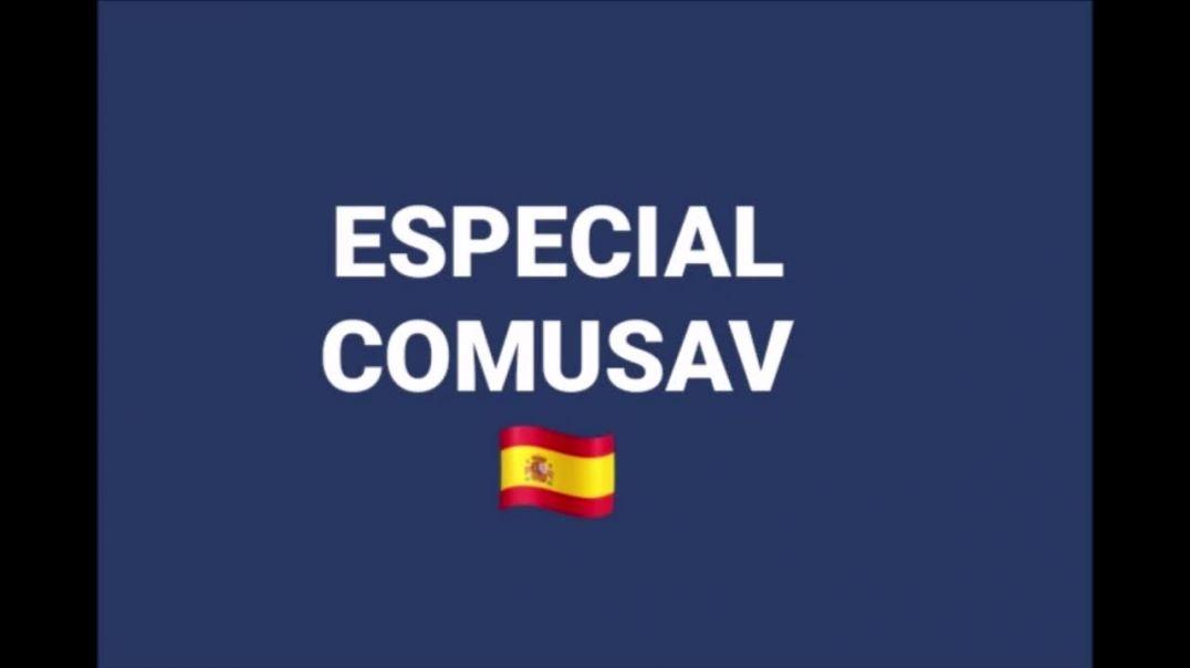 Especial COMUSAV España, mañana sabado 21 nov 2020, a las 15:00 horas de España