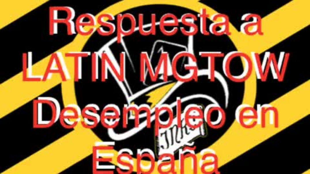 Radio Totalitaria MGTOW Español Respuesta a LATIN MGTOW desempleo en España