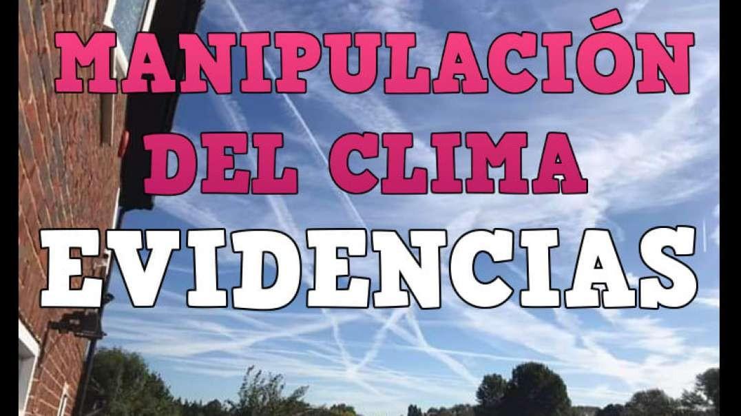 MANIPULACIÓN DEL CLIMA, MAS EVIDENCIAS