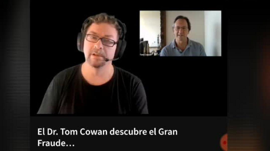 Mundo desconocido: Tom Cowan, el gran fraude.